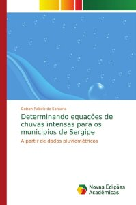 Determinando equações de chuvas intensas para os municipios
