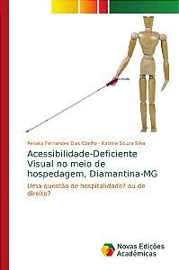 Acessibilidade-Deficiente Visual no meio de hospedagem; Diam