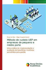 Método de custeio UEP em empresas de pequeno e médio porte