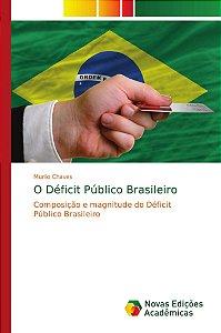 O Déficit Público Brasileiro