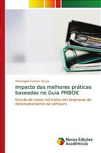 Impacto das melhores práticas baseadas no Guia PMBOK