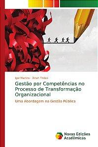 Gestão por Competências no Processo de Transformação Organiz