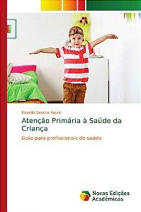 Atenção Primária à Saúde da Criança