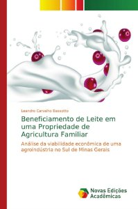 Beneficiamento de Leite em uma Propriedade de Agricultura Fa