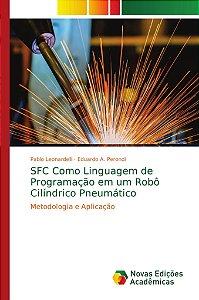 SFC Como Linguagem de Programação em um Robô Cilíndrico Pneu