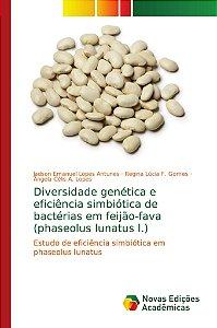 Diversidade genética e eficiência simbiótica de bactérias em