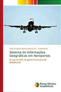 Sistema de Informações Geográficas em Aeroportos
