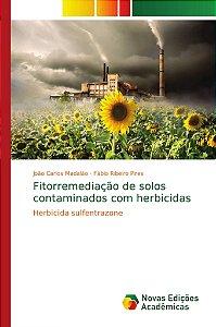 Fitorremediação de solos contaminados com herbicidas