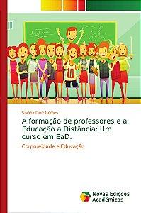 A formação de professores e a Educação a Distância: Um curso