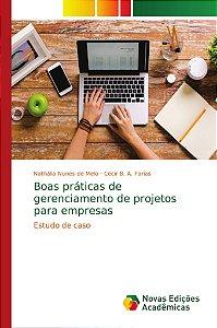 Boas práticas de gerenciamento de projetos para empresas
