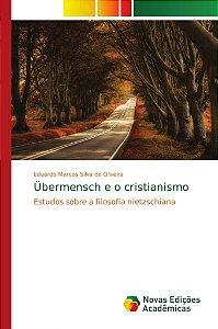 Übermensch e o cristianismo