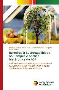 Barreiras à Sustentabilidade no Campus e análise hierárquica