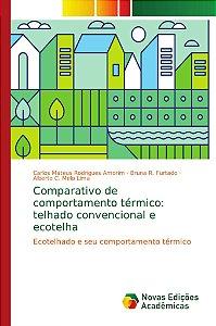 Comparativo de comportamento térmico: telhado convencional e