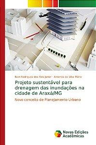 Projeto sustentável para drenagem das inundações na cidade d