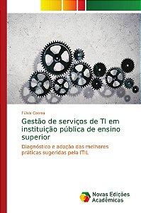 Gestão de serviços de TI em instituição pública de ensino su