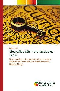 Biografias Não Autorizadas no Brasil