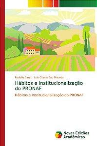 Hábitos e Institucionalização do PRONAF
