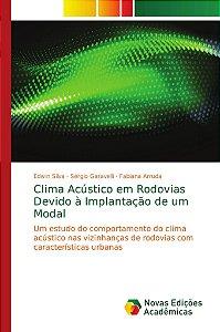 Clima Acústico em Rodovias Devido à Implantação de um Modal
