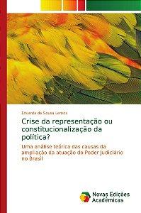 Crise da representação ou constitucionalização da política?