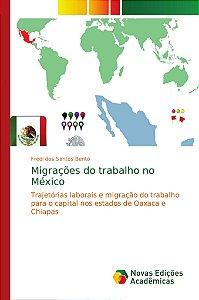 Migrações do trabalho no México