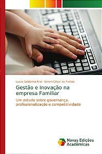 Gestão e Inovação na empresa Familiar