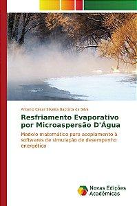 Resfriamento Evaporativo por Microaspersão D'Água