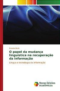 O papel da mudança linguística na recuperação da informação