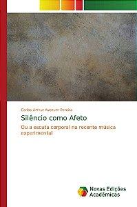 Silêncio como Afeto