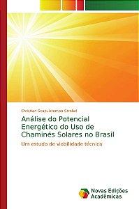 Análise do Potencial Energético do Uso de Chaminés Solares n