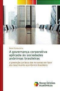 A governança corporativa aplicada às sociedades anônimas bra