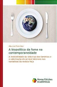 A biopolítica da fome na contemporaneidade