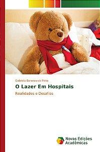 O Lazer Em Hospitais