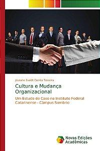 Cultura e Mudança Organizacional