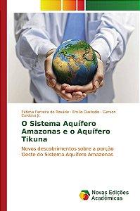 O Sistema Aquífero Amazonas e o Aquífero Tikuna