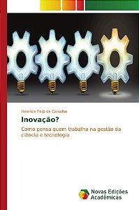 Inovação?