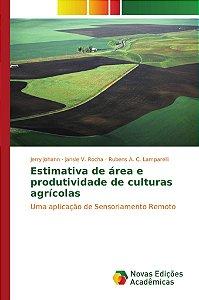Estimativa de área e produtividade de culturas agrícolas