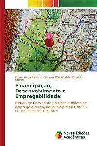Emancipação, Desenvolvimento e Empregabilidade: