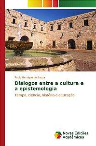 Diálogos entre a cultura e a epistemologia