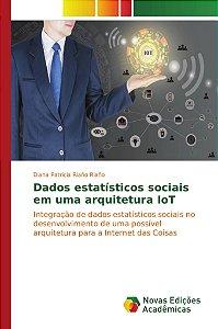 Dados estatísticos sociais em uma arquitetura IoT