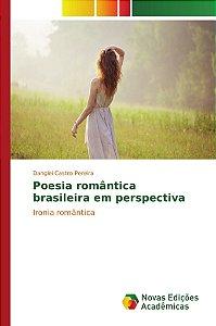 Poesia romântica brasileira em perspectiva