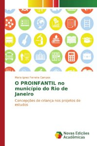 O PROINFANTIL no município do Rio de Janeiro