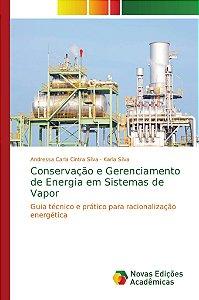 Conservação e Gerenciamento de Energia em Sistemas de Vapor