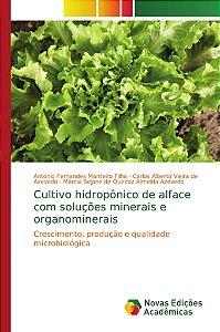Cultivo hidropônico de alface com soluções minerais e organo