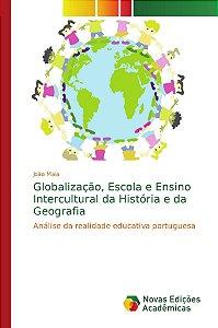 Globalização, Escola e Ensino Intercultural da História e da