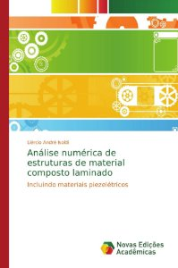 Análise numérica de estruturas de material composto laminado