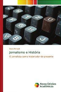 Jornalismo e História