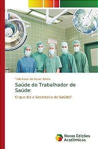 Saúde do Trabalhador de Saúde: