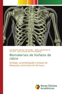 Biomateriais de fosfatos de cálcio