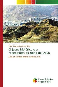 O Jesus histórico e a mensagem do reino de Deus