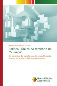 """Política Pública no território da """"Sulanca"""""""